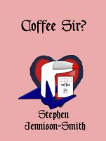 Cover for 'Coffee Sir?'