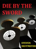 Cover for 'Die by the Sword'