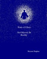 Cover for 'Stars of Glory: An Odyssey in Reality'