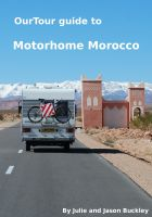 Cover for 'OurTour Guide To Motorhome Morocco'