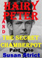 Cover for 'Hairy Peter & The Secret Chamberpot 1'