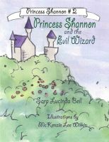 Cover for 'Princess Shannon and the Evil Wizard'