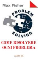 Cover for 'Problem Solving - Come Risolvere Ogni Problema'