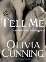 Cover for 'Tell Me (One Night with Sole Regret #6)'