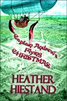 Cover for 'Captain Andrew's Flying Christmas'
