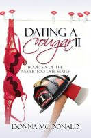 Cover for 'Dating A Cougar II (Book 6 of the Never Too Late Series)'