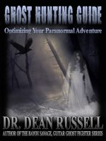 Cover for 'Ghost Hunting Guide: Optimize Your Paranormal Adventure'