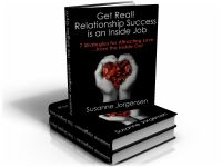 Cover for 'Get Real! Relationship Success Is An Inside Job'