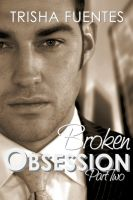 Cover for 'Broken Obsession - Part Two'