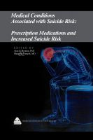 Cover for 'Medical Conditions Associated with Suicide Risk: Prescription Medications and Increased Suicide Risk'