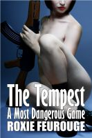 Cover for 'The Tempest: A Most Dangerous Game (Exhibitionism, Conspiracy, Mind Control Erotica)'