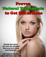 Cover for 'Proven Natural Treatments to Get Rid of Acne'
