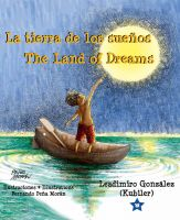 Cover for 'La tierra de los sueños * The Land of Dreams'