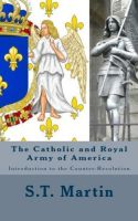 Cover for 'The Catholic and Royal Army of America'