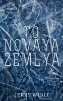 Cover for 'To Novaya Zemlya'