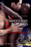 Selena Illyria - Tempestusous Crossings I: Draven's Crossing