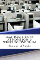 Cover for 'Legitimate Work at Home Jobs & How to Find Them'