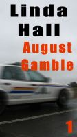 Cover for 'August Gamble'