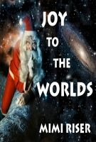 Cover for 'Joy To The Worlds'