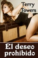 Terry  Towers - El deseo prohibido  (Tabú erótico)
