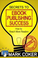 Cover for 'The Secrets to Ebook Publishing Success'