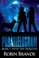 Cover for 'Parallelogram (Book 1:  Into the Parallel)'
