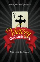 Cover for 'Victory over Gambling: Leading Compulsive Gamblers to Freedom in Christ'