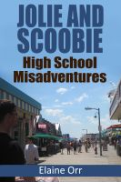 Cover for 'Jolie and Scoobie High School Misadventures'