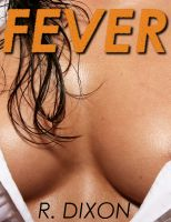 Cover for 'Fever (Brother Sister Stories, Post-Apocalyptic, Taboo Sex)'