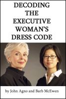 Cover for 'Decoding the Executive Woman's Dress Code'