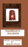 Cover for 'Makebelieve Ballroom'