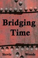 Cover for 'Bridging Time'