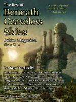 Cover for 'The Best of Beneath Ceaseless Skies Online Magazine, Year One'