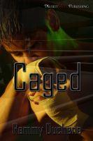 Remmy Duchene - Caged