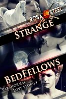 Cover for 'Strange Bedfellows: Paranormal Love Stories'