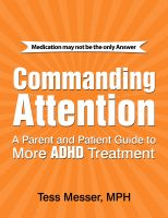 Cover for 'Commanding Attention: A Parent and Patient Guide to More ADHD Treatment'