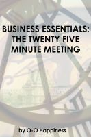 Cover for 'Business Essentials: the Twenty Five Minute Meeting'