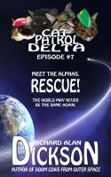 Cover for 'Cat Patrol Delta, Episode #7: Rescue!'