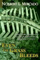 Cover for 'Even The Grass Bleeds'