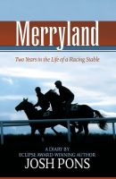 Cover for 'Merryland: Two Years in the Life of a Racing Stable'