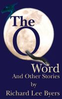 Cover for 'The Q Word and Other Stories'