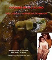 Cover for 'Cooking With CocoMo: The Lovallo Sister's Cookbook'