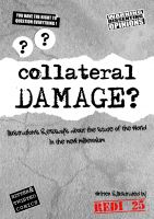 Cover for 'Collateral Damage - Illustrations and essays about  the state of the world in the new millennium.'
