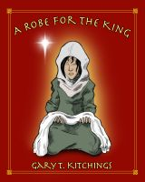 Cover for 'A Robe for the King'