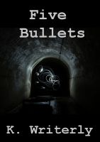 Cover for 'Five Bullets'