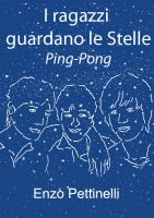 Cover for 'I ragazzi guardano le Stelle - Ping-Pong'