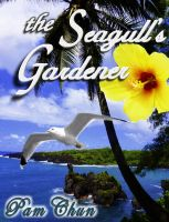 Cover for 'The Seagull's Gardener: My Father's Last Odyssey'
