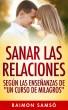Sanar las relaciones by Raimon Samsó