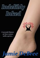 Cover for 'Indelibly Inked'