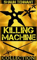 Cover for 'Killing Machine: The Complete Collection'